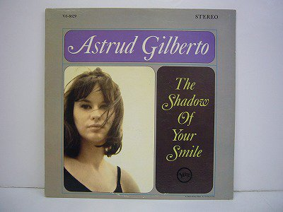 Gilberto Astrud The Shadow Of Your Smile Verve V6 8629