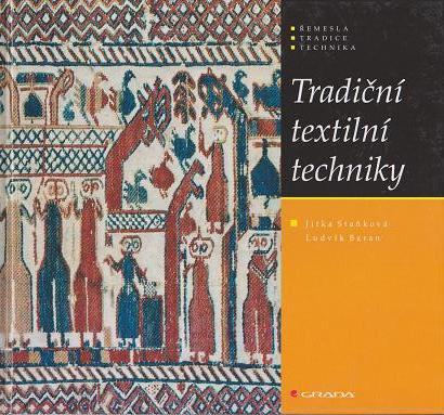 ��������ꡡ����Ū�ʿ�ʪ�ε���  Tradicni textilni techniky