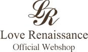 ラブルネッサンス 公式ウェブショップ