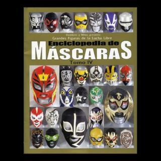 Enciclopedia de MASCARAS Tomo4