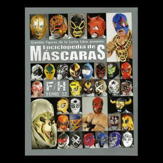 Enciclopedia de MASCARAS Tomo12