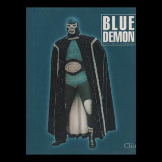ブルーデモン特集/BLUE DEMON memorias de una mascara