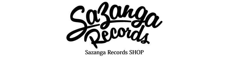 Sazanga Records SHOP