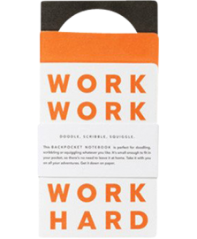Work Hard - Back pocket Notebooks