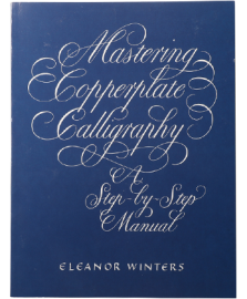 MASTERING COPPERPLATE CALLIGRAFHY