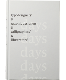 【再入荷】Typedesigner's Days & Graphic Designers' Days & Calligraphers' Days & Illustrators' Days
