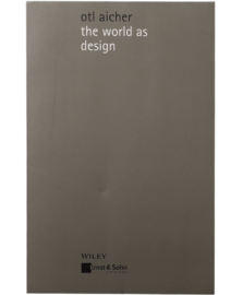 The World as Design: Writings of Design