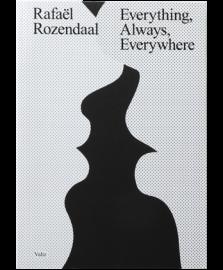 Rafael Rozendaal Everything,Always,Everywhere
