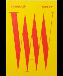 Slanted Magazine #28  Warsaw