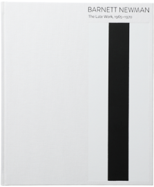 Barnett Newman/ The Late Work1965 - 1970