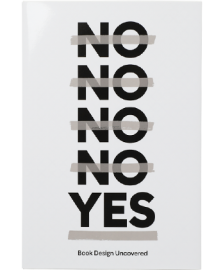 【再入荷】No No No No Yes -Book Design Uncovered