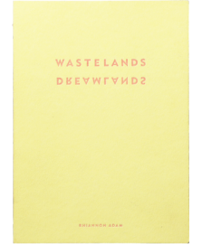 Dreamlands / Wastelands