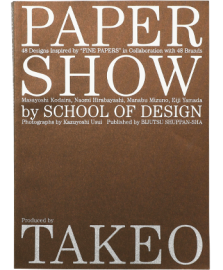 【再入荷】TAKEO PAPER SHOW by SCHOOL OF DESIGN