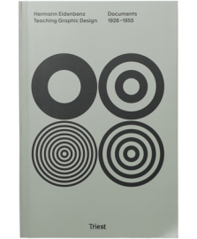 【再入荷】Hermann Eidenbenz. Teaching Graphic Design. Documents 1926-1955