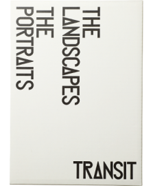 TRANSIT THE PORTRAITS & LANDSCAPES