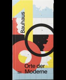 Bauhaus 100 Orte der Moderne