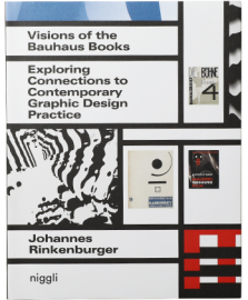 Visions of the Bauhaus Books: Exploring Connections to Cotemporary Graphic Design Practice