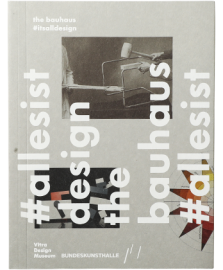 The Bauhaus: #Itsalldesign. English ed.