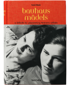Bauhaus Gals. A Tribute to Pioneering Women Artists