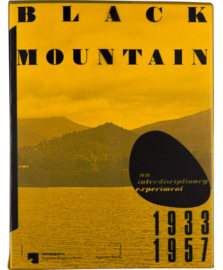 BLACK MOUNTAIN - An Interdisciplinary Experiment 1933 –1957
