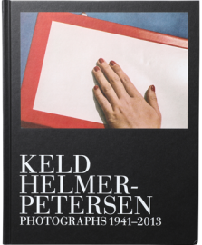 Keld Helmer-Petersen: Photographs 1941-2013