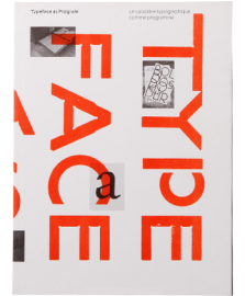 Typeface as Program / Le caractere typographique comme programme