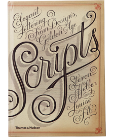 Scripts: Elegant Lettering from Design's Golden Age