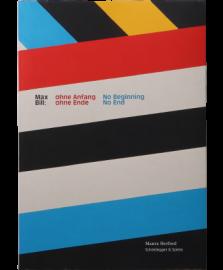 Max Bill: Ohne Angang, Ohne Ende / No Beginning, No End