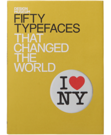 Fifty Type Faces That Changed The World