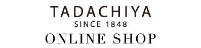 TADACHIYA Online Shop | 田立屋 オンライン ショップ