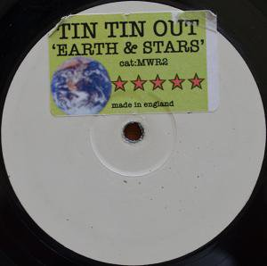 "Tin Tin Out / Earth And Stars (12"")"