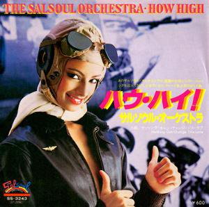 "THE SALSOUL ORCHESTRA / HOW HIGH  (7"")"