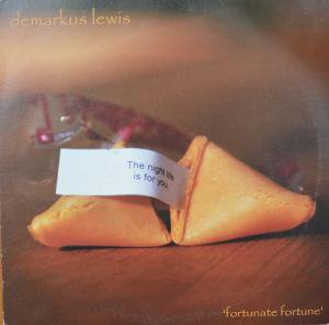 "Demarkus Lewis / Fortunate Fortune EP (12"")"