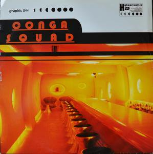 """Conga Squad / Da Sunshine Groove (12"""")"""