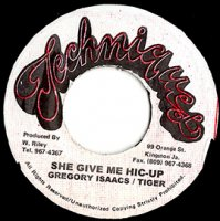 Gregory Isaacs & Tiger / She Give Me Hic Up (7