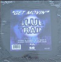 Blue Train / Get Movin'(12