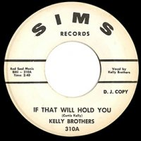 Kelly Brothers / If That Will Hold You(7