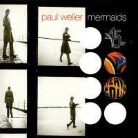 PAUL WELLER / MERMAIDS(7