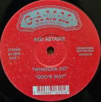 RED ASTAIRE / WHATCHA DO(12