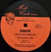 Pharrell /  Frontin' (Dela's Jazz Crate Mix)(12