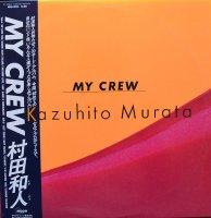 村田和人 / MY CREW(LP)