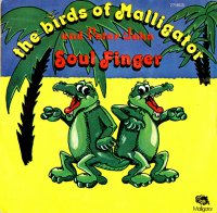 The Birds Of Malligator And Peter John / Soul Finger(7