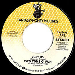 """Two Tons O' Fun / Just Us (7"""")"""