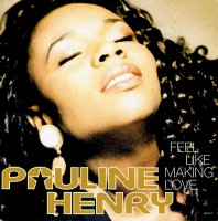 Pauline Henry / Feel Like Making Love (7