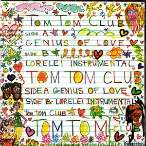 "Tom Tom Club / Genius Of Love(7"")"