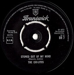"""The Chi-Lites / Stoned Out Of My Mind (7"""")"""