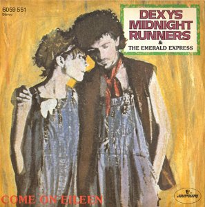 """DEXYS MIDNIGHT RUNNERS/COME ON EILEEN(7"""")"""
