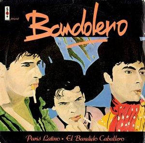 """Bandolero / Paris Latino / El Bandido Caballero  (7"""")"""