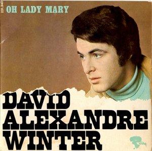 """David Alexandre Winter / Oh Lady Mary(7"""")"""