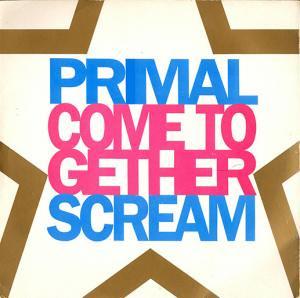 "PRIMAL SCREAM / COME TOGETHER (7"")"